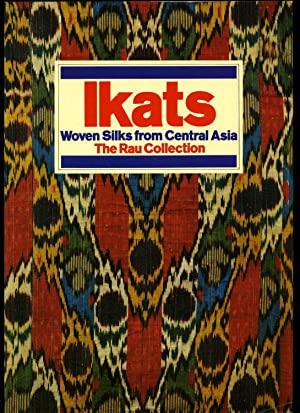 Ikats; Woven Silks from Central Asia The