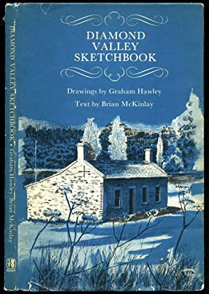 Diamond Valley Sketchbook: McKinlay, Brian [Drawings