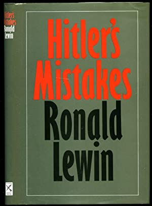 Hitler's Mistakes: Lewin, Ronald [Adolf