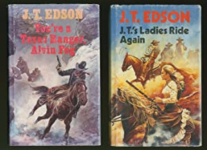 J. T.'s Ladies Ride Again and You're: Edson, J. T.