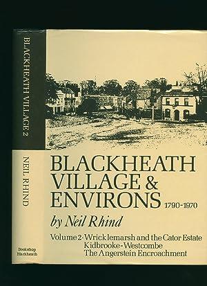 Blackheath Village and Environs 1790-1970. Volume 2: Rhind, Neil [William