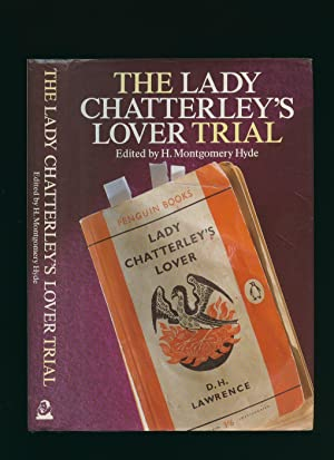The Lady Chatterley's Lover Trial [Regina v.: Hyde, H. Montgomery