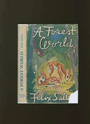 A Forest World: Salten, Felix [Illustrated