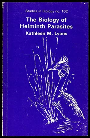 The Biology of Helminth Parasites; Studies in: Lyons, Kathleen M.