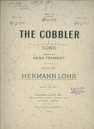The Cobbler [Piano Sheet Music]: Löhr, Hermann [Words