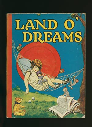 Land O' Dreams: Illustrated by C.