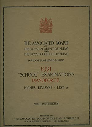 For Local Examinations in Music 1921 School: The Associated Board
