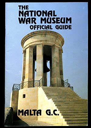 The National War Museum Official Guide With: Foreword by Brigadier