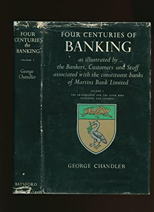 Four Centuries of Banking as Illustrated by: Chandler, George