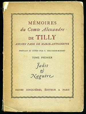 Mémoires du Comte Alexandre de Tilly Pour: Alexandre de Tilly