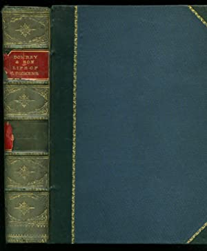 Dombey and Son [Bound with] The Life: Dickens, Charles [1812-1870]