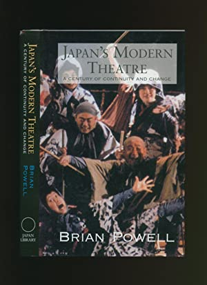 Japan's Modern Theatre: A Century of Change: Powell, Brian