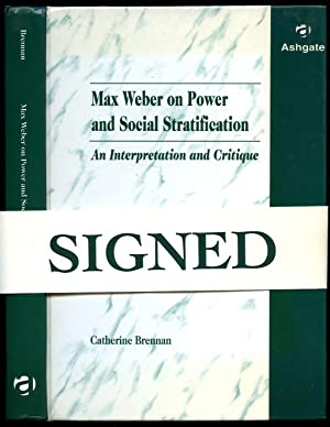 Max Weber on Power and Social Stratification;: Brennan, Catherine [Max