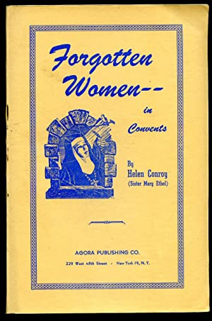conroy helen sister mary ethel - forgotten women in convents - AbeBooks