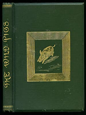 The Wild Pigs; A Story for Little People: Young, Gerald [Illustrations by W. Parkinson]