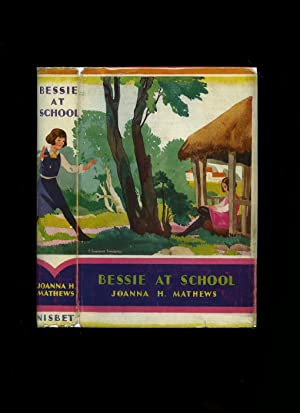 Bessie At School [The Paladin Series]: Matthews, Joanna H.