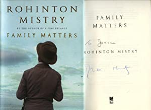 Family Matters [Signed]: Mistry, Rohinton