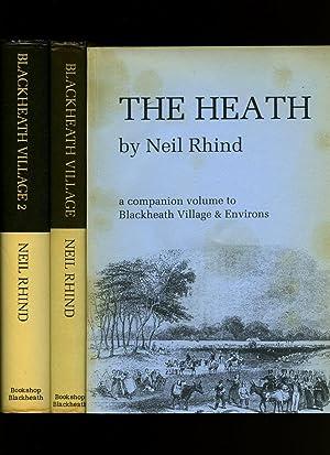 Blackheath Village and Environs 1790-1970. Volume 1: Rhind, Neil [William
