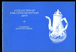 A Collection of Early English Pottery Part: Horne, Jonathan