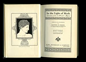In The Light of Myth; Selections from: Baker, Rannie B.