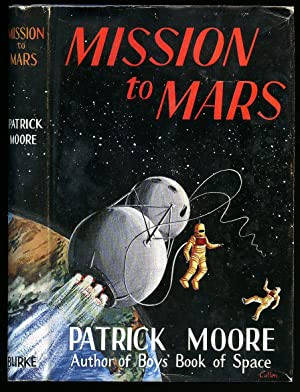 Mission to Mars: Moore, Patrick [1923-2012]