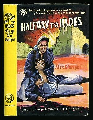 Halfway To Hades: Stamper, Alex