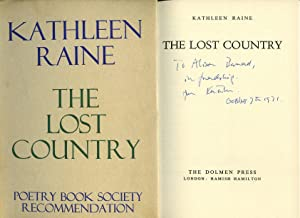 The Lost Country [Signed]: Raine, Kathleen [Kathleen