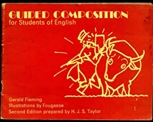Guided Composition for Students of English: Fleming, Gerald [Illustrations