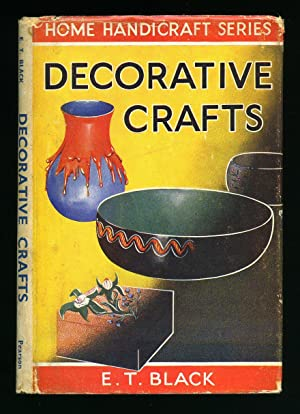 Decorative Arts: Barbola, Gesso, Artificial Flowers, Sealing-Wax,: Black, E. T.