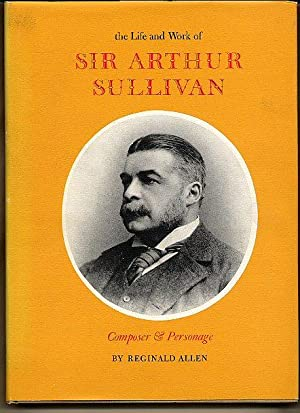The Life and Work of Sir Arthur: Allen, Reginald [In