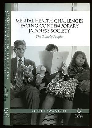 Mental Health Challenges Facing Contemporary Japanese Society: Kawanishi, Yuko