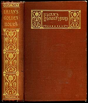 Lilian's Golden Hours: Meteyard, Eliza [Silverpen]