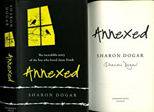 Annexed; The Incredible Story of the Boy: Dogar, Sharon [Anne
