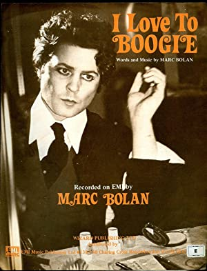 I Love to Boogie [Vintage Piano Sheet: Marc Bolan [Marc