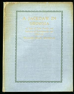 A Jackdaw in Georgia: A Book of: Seymour, William Kean