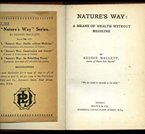Nature's Way: A Means of Health Without: Mallett, Reddie