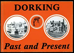 Dorking Past and Present: Knight, David and