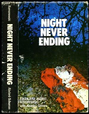 Night Never Ending: Komorowski, Eugenjusz Andrei