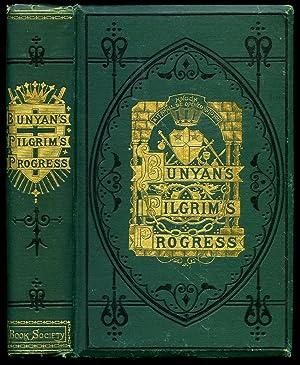 The Pilgrim's Progress: From This World to: Bunyan, John [1628-1688]