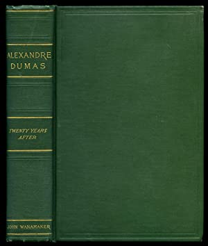 The Works of Alexandre Dumas: Twenty Years After: Dumas, Alexandre [1802-1870] Drawings by Frank T....