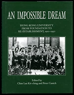 An Impossible Dream; Hong Kong University from: Kit-ching, Chan Lau