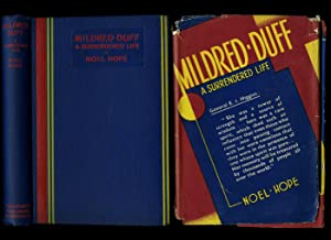 Mildred Duff: A Surrendered Life: Hope, Noel (Mildred