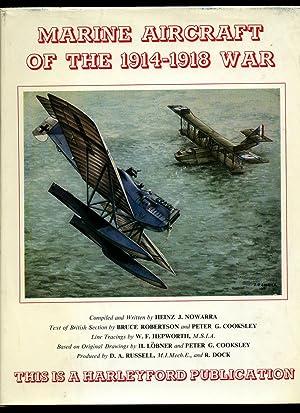 Marine Aircraft of the 1914-1918 War [Signed: Nowarra, Heinz J.