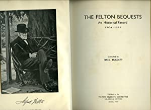 The Felton Bequests: An Historical Record 1904-1933: Burdett, Basil