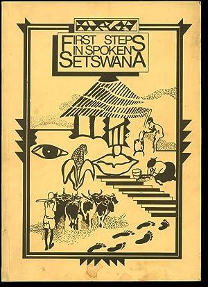 First Steps in Spoken Setswana [Tswana]: Prepared by Catholic