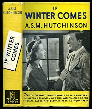 If Winter Comes [Hodder and Stoughton Yellow: Hutchinson, A. S.