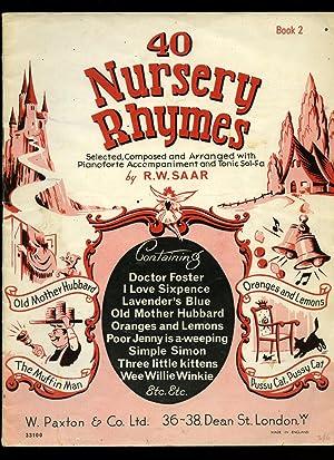 40 Nursery Rhymes; Book 2 [Two] [Vintage: Saar, R. W.