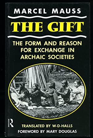 The Gift; The Form and Reason for: Mauss, Marcel [Translated