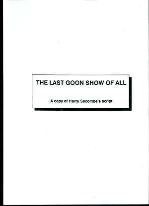 The Last Goon Show of All; A: The Goons :
