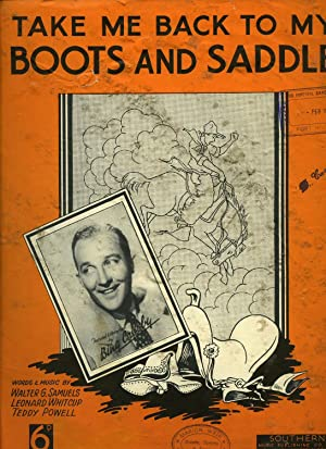 Take Me Back to My Boots and: Bing Crosby [Harry